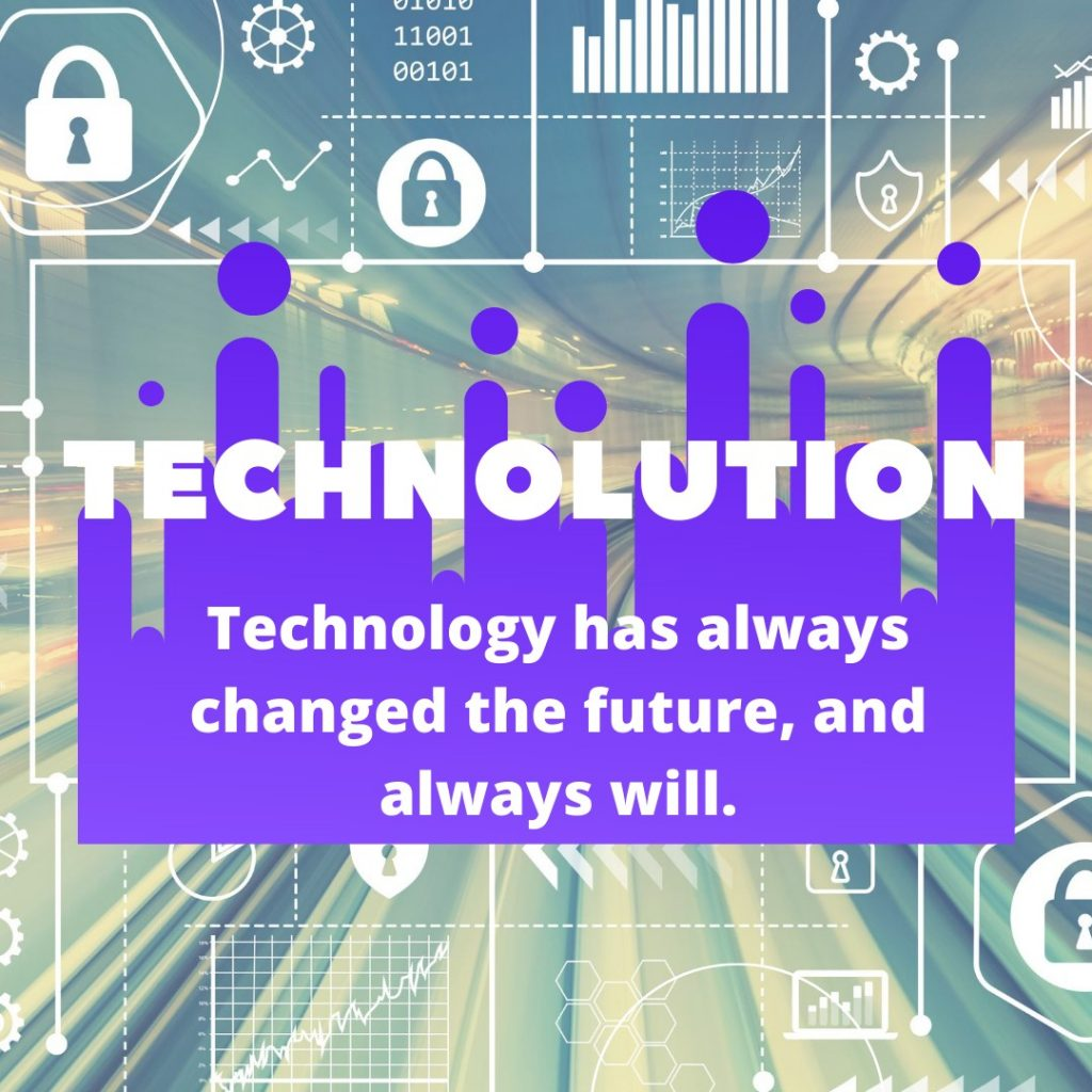 Technology is starting a new trend called Technolution